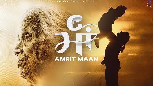 Maa Amrit Maan New Punjabi Song 2021 By Amrit Maan Poster