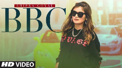 BBC Shipra Goyal New Punjabi Song 2020 By Shipra Goyal Poster