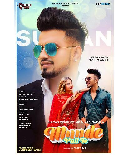 Munde Patt De Sultan Singh Ft Mr & Mrs Narula New Song 2021 By Sultan Singh Poster