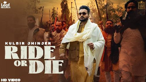 Ride Or Die Kulbir Jhinjer New Song 2021 By Kulbir Jhinjer Poster