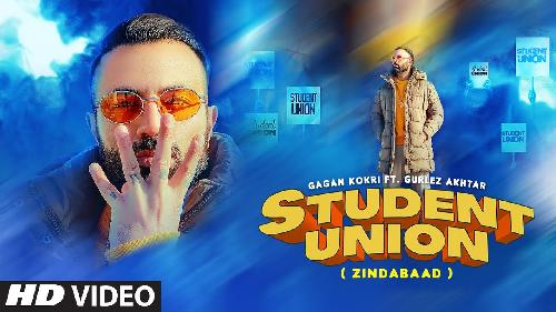 Student Union Gagan Kokri New Punjabi Song 2021 By Gagan Kokri, Gurlej Akhtar Poster