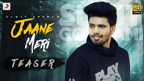 Jaane Meri Sumit Goswami New Song 2020 By Sumit Goswami Poster